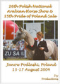Polish National Arabian Horse Show DVD - Janow Podlaski 2004