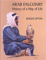 Arab Falconry by Roger Upton
