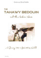 The Tahawy Bedouin and the Arabian Horse: A Journey into a fascinating World (Hardback)
