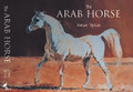 The Arab Horse by Peter Upton