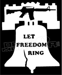 Let Freedom Ring Patriot Decal Sticker