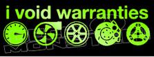 I Void Warranties 6 Decal Sticker