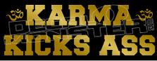 Karma Kicks Ass Quote Decal Sticker