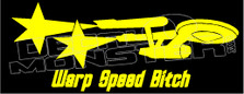 Warp Speed Bitch Star Trek Decal Sticker