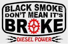 Black Smoke Don't Mean Its Broke Decal Sticker