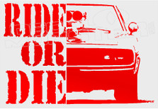 Ride Or Die 1 Fast and Furious Decal Sticker