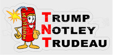TNT Trump Notley Trudeau Decal Sticker