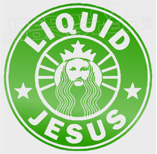 Starbucks Liquid Jesus Coffee Decal Sticker