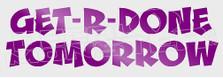 Get-R-Done Tomorrow Decal Sticker