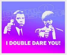 I Double Dare You Pulp Fiction Decal Sticker