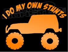 Jeep I Do My Own Stunts Decal Sticker