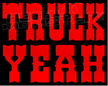 Truck Yeah 13 Decal Sticker