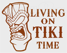 Living on Tiki Time 1 Decal Sticker