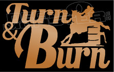Turn and Burn Barrel Racing Decal Sticker