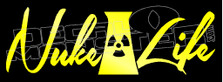 Nuke Life Decal Sticker