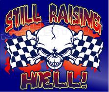 Still Raising Hell Skull Racing Decal Sticker