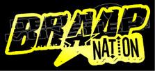 Braaap Nation Dirt Bikes Decal Sticker
