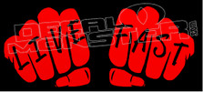 Live Fast Double Fist Decal Sticker