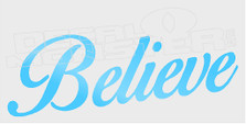 Believe Script Decal Sticker