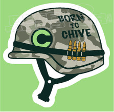 Born to Chive Army Helmet Decal Sticker