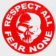 Respect All Fear None Skull Decal Sticker