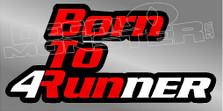 Born to 4Runner Toyota Decal Sticker