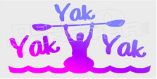 Kayaking Funny Yak Yak Yak Decal Sticker DM