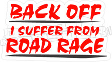 Back Off Road Rage - Funny Decal