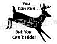 Can't Hide - Hunting Decal