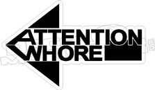 Attention Whore2 Decal