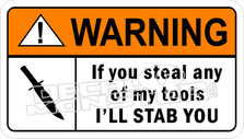 Warning If You Steel ill Stab Decal