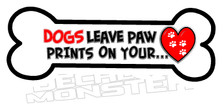 Dogs Leave Paw Prints On Your Heart Pet Decal DM