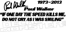 Paul Walker Fast N Furious Memorial Decal 3 DM
