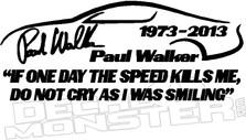 Paul Walker Fast N Furious Memorial Decal 4 DM
