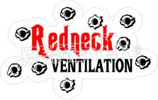 Redneck Ventilation Decal Sticker