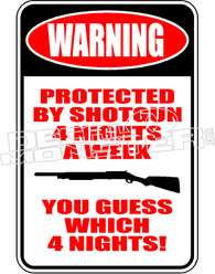 Warning Protected By Shotgun Decal Sticker