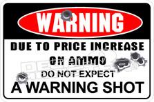 Warning No Warning Shot Decal Sticker