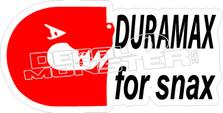 Duramax For Snax Decal Sticker