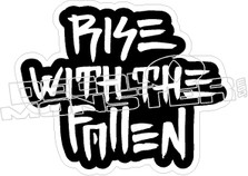 Rise With The Fallen Decal Sticker