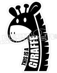 This is a Giraffe Decal Sticker
