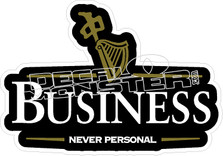 RDS Business Never Personal Decal Sticker