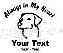 Always In Heart Dog Memory Decal Sticker