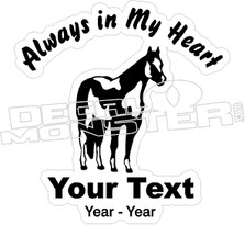 Always In My Heart Horse Memory Decal Sticker