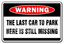 Last Car To Park Still Missing Decal Sticker