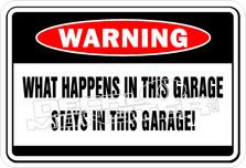 What Happen In Garage Stays Decal Sticker