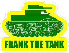 Frank The Tank Decal Sticker