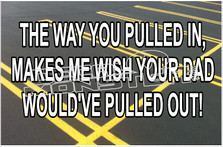 The Way You Pulled In Decal Sticker