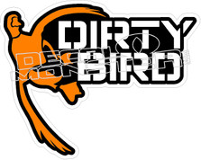 Dirty Bird Duck Decal Sticker