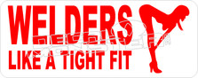 Welders Love A Tight Fit 2 Decal Sticker