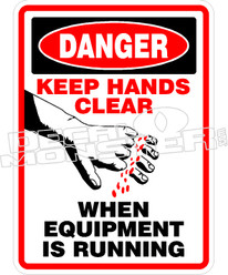 Danger Keep Hands Clear Decal Sticker